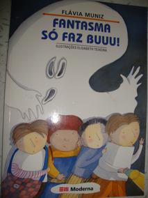 Fantasma Só Faz Buuu! - Flavia Muniz 2ª Edição