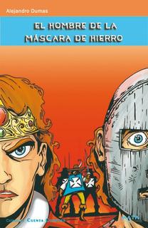 El Hombre De La Máscara De Hierro, Alejandro Dumas.