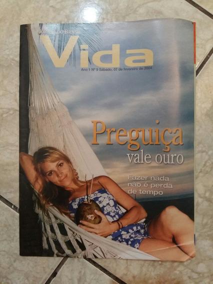 Revista Jornal Do Brasil Vida Ano 1 N. 9 Preguiça Vale Ouro