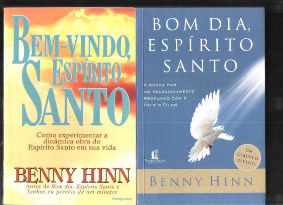 Bom Dia Espírito Santo + Bem-vindo Espírito S. - Benny Hinn