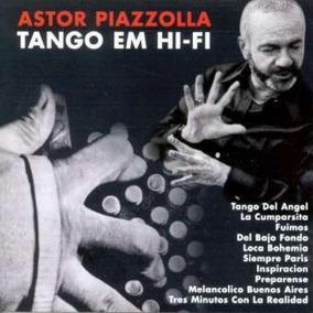 Astor Piazzolla Tango Em Hi-fi - Cd Tango