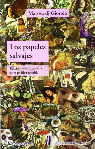 Papeles Salvajes - Di Giorgio Marosa