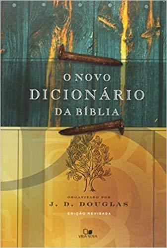 O Novo Dicionario Da Biblia