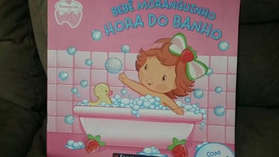 Livro Bebê Moranguinho Hora Do Banho E Halloween