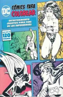 Comics Para Colorear Dc Comics 120 Paginas Heroinas