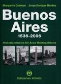 Libro Buenos Aires 1536 - 2006 De Margarita Gutman