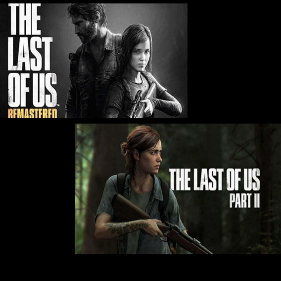 The Last Of Us Remasterizado + The Last Of Us Part. 2