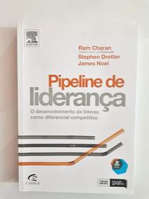 Livro: Pipeline De Liderança - Charan, Drotter E Noel