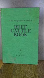 L1311 B E Fichte Beef Cattle Book The Progressive Farmers