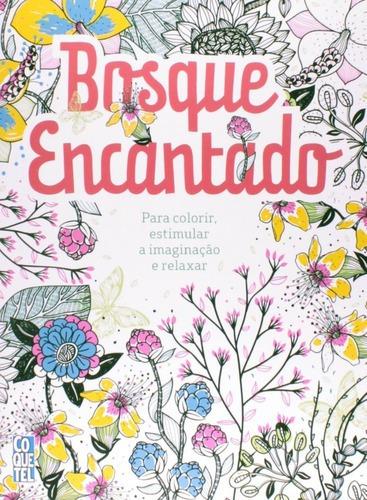 Imagem 1 de 3 de Livro Bosque Encantado Para Colorir, Estimular A Imaginação