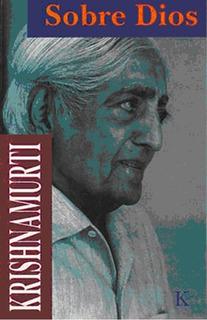 Sobre Dios Jiddu Krishnamurti - Libro Nuevo - Envio En Dia