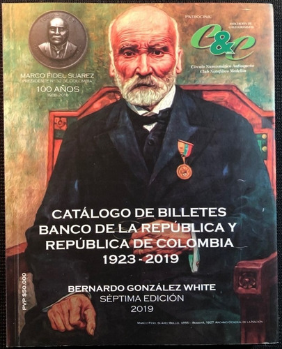 Catalogo Billetes Banco De La Republica 1923-2019 Bgw