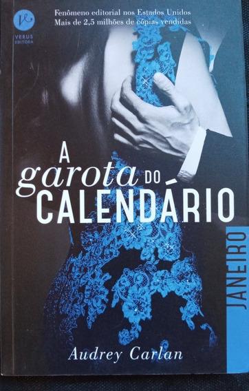 A Garota Do Calendário - Livro 1: Janeiro Audrey Carlan