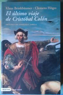 Libro El Ultimo Viaje De Cristobal Colon Klaus Brinkbaumer