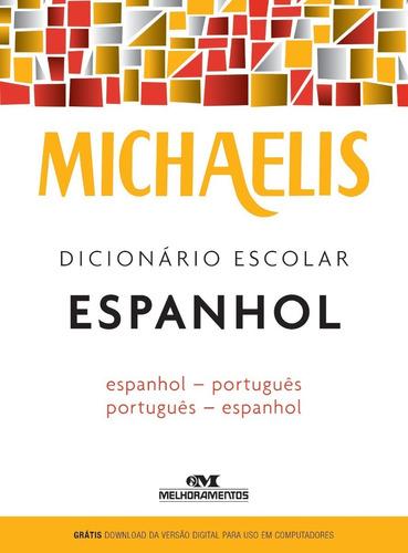 Imagem 1 de 1 de Michaelis Dicionário Escolar Espanhol