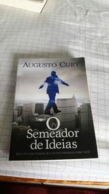 Livro O Semeador De Idéias. Augusto Cury