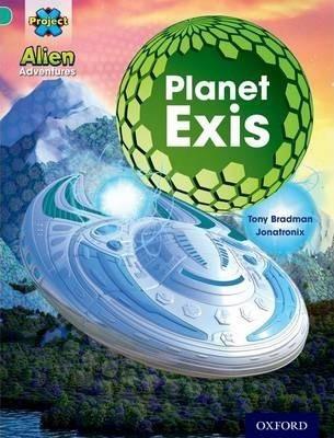 Project X: Alien Adventures: Turquoise: Planet Exis - Ton...