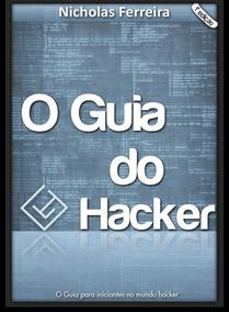 Hacker Guia Do Hacker E Guia Do Hacker Brasileiro 2 Livros