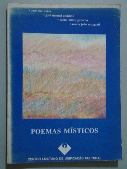 Livro - Poemas Místicos - José Das Dores E Outros.