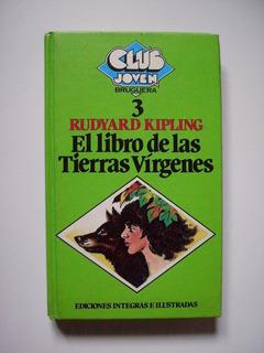 El Libro De Las Tierras Vírgenes - Rudyard Kipling - 1981