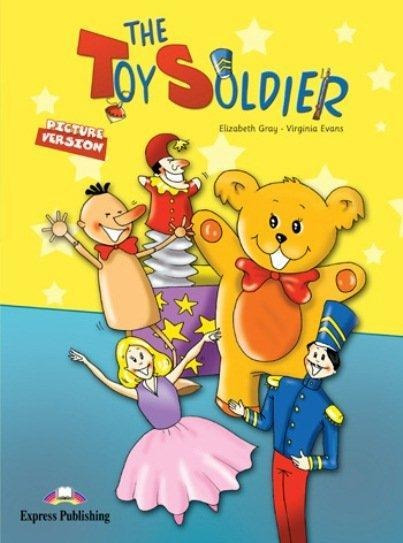 The Toy Soldier - Story Book With Audio Cd - Série Early Pr