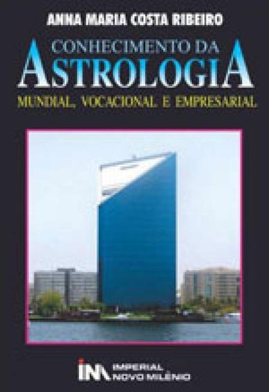 Conhecimento Da Astrologia - Mundial, Vocacional E Empresari