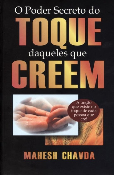 O Poder Secreto Do Toque Daqueles Que Creem / Ed Dynamus