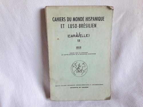 Imagen 1 de 5 de Cahiers Du Monde Hispanique Luso Bresilien Español Frances