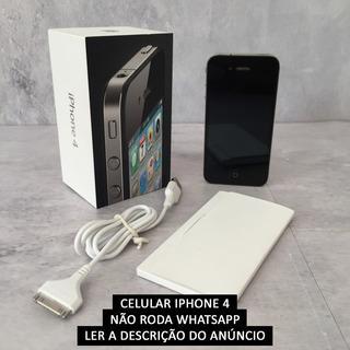 Celular Apple iPhone 4 - 16gb - Ler Descrição