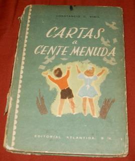 Antiguo Libro Cartas A Gente Menuda - C Vigil Año 1948
