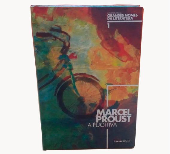A Fugitiva - Marcel Proust- Clássico Da Literatura- Promoção