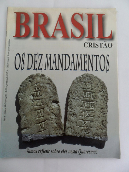 Revista Brasil Cristão N° 44 Os Dez Mandamentos Ano De 2001