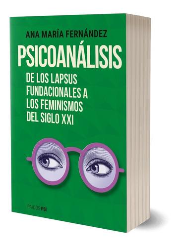 Psicoanálisis De Ana María Fernández