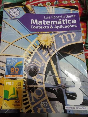 Matemática Contexto & AplicaçõesLuiz Roberto Dante