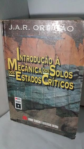Introdução À Mecânica Dos Solos Dos Estados Críticos-ortigão