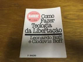 Livro Como Fazer Teologia Da Libertação - Frete R$ 11,00