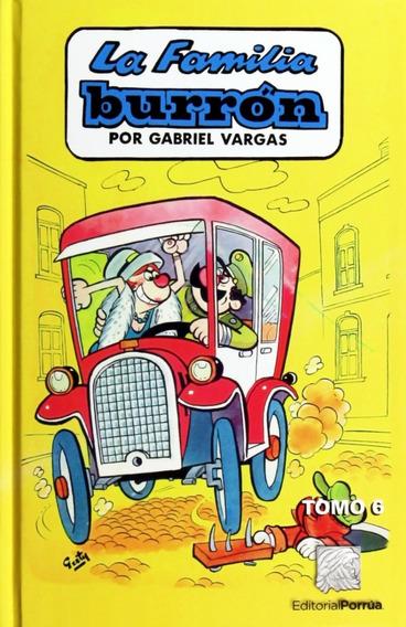 La Familia Burrón Tomo 6 Libro Humor Gabriel Vargas Porrúa