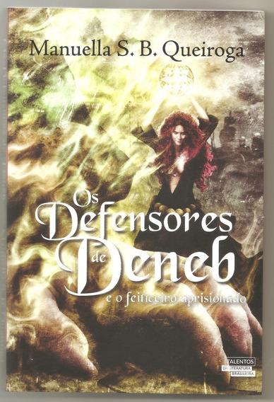 Livro - Os Defensores De Deneb E O Feiticeiro Aprisionado