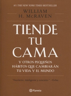 Tiende Tu Cama - Mcraven William
