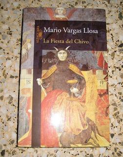 La Fiesta Del Chivo - Libro Mario Vargas Llosa