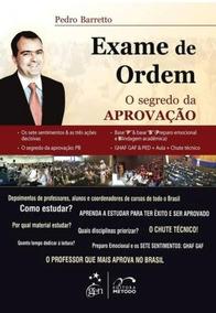 Exame De Ordem Oab O Segredo Da Aprovação Pedro Barretto Pro