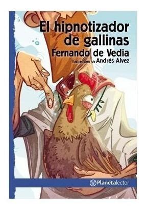 Hipnotizador De Gallinas Con Dedicatoria Del Autor Para Vos