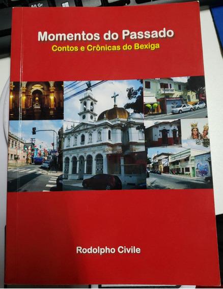Momentos Do Passado - Contos E Cronicas Rodolpho Civile