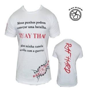 Camisa / Muay Thai / Frase ( Raf Hard )