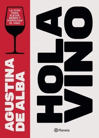 Hola Vino - Agustina De Alba