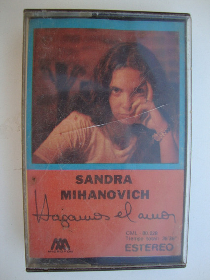 Sandra Mihanovich Hagamos El Amor Cassette Duncant