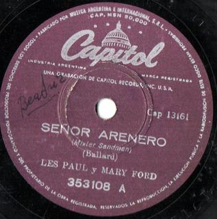 Les Paul Y Mary Ford - Señor Arenero - Eso Es Lo Que Quiero