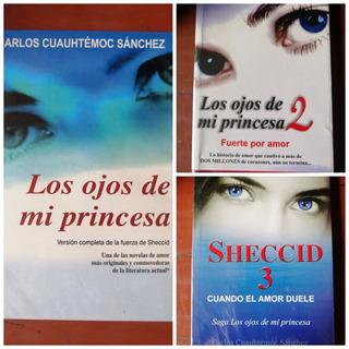 Colección Los Ojos De Mi Princesa Carlos Cuauhtémoc Sánchez