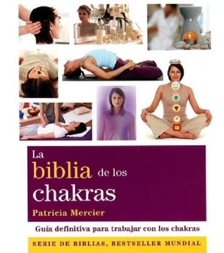 Biblia De Los Chakras