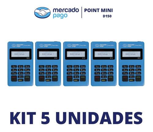 Imagem 1 de 1 de Kit 5 Máquinas De Cartões Point Mini D150 Mercado Pago